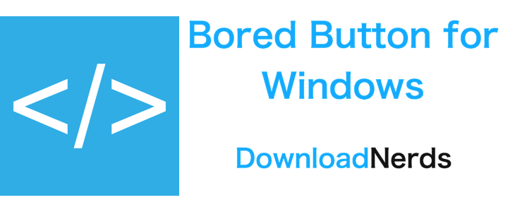 Bored Button for Windows