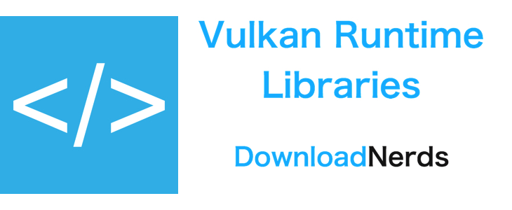 Fix Vulkan Runtime Libraries Error Windows