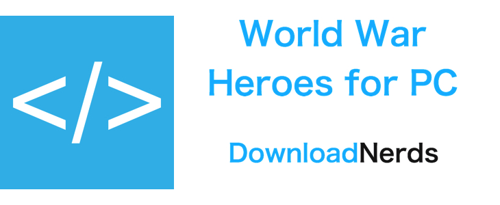 World War Heroes for PC
