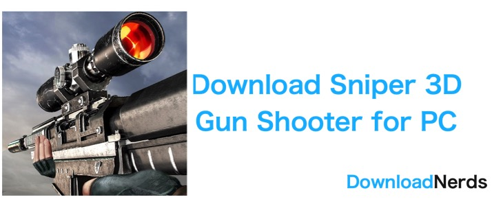 Sniper 3D Gun Shooter for PC